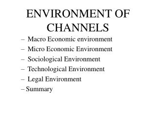 ENVIRONMENT OF CHANNELS
