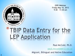TBIP Data Entry for the LEP Application
