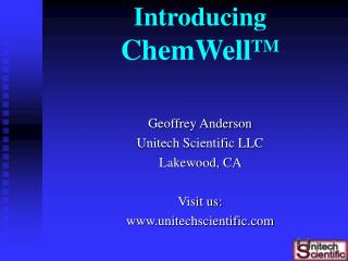 Introducing  ChemWell TM