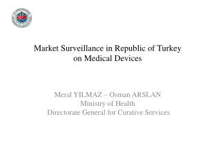 93/42/EEC    Medical Devices Directive 90/385/EEC Active Implantable Medical DevicesDirective