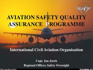 AVIATION SAFETY QUALITY ASSURANCE   P ROGRAMME