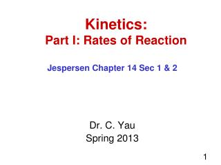 Kinetics: Part I: Rates of Reaction
