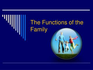 The Functions of the Family