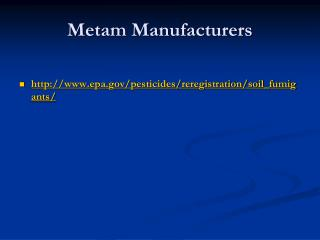Metam  Manufacturers
