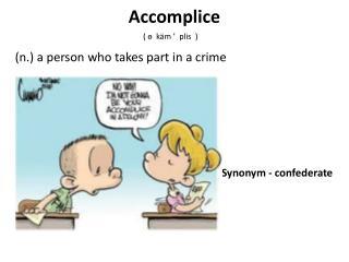 Synonym - confederate