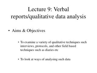 Lecture 9: Verbal reports/qualitative data analysis
