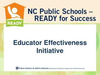Educator Effectiveness Initiative