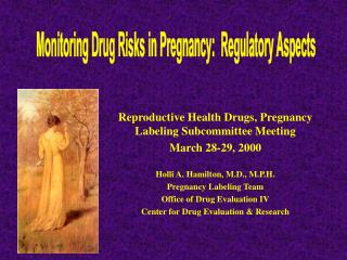 Reproductive Health Drugs, Pregnancy Labeling Subcommittee Meeting March 28-29, 2000