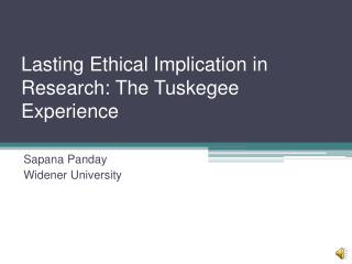Lasting Ethical Implication in Research: The Tuskegee Experience