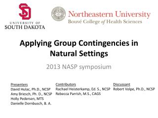 Applying  Group  Contingencies  in Natural  Settings