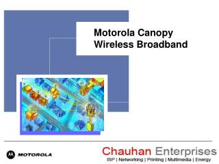 Motorola Canopy Wireless Broadband