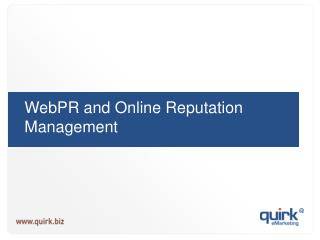 WebPR and Online Reputation Management