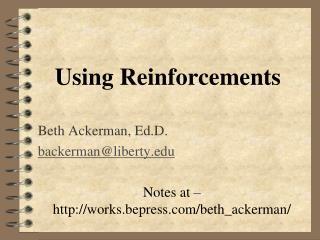 Using Reinforcements
