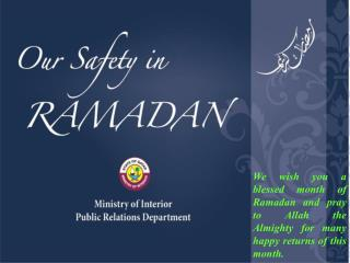 Our Safety in Ramadan