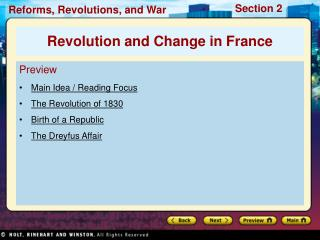 Preview Main Idea / Reading Focus The Revolution of 1830 Birth of a Republic The Dreyfus Affair