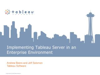 Implementing Tableau Server in an Enterprise Environment