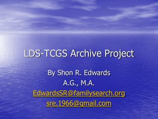 LDS-TCGS Archive Project