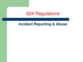 624 Regulations