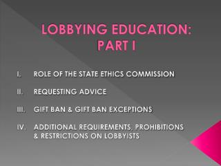 LOBBYING EDUCATION: PART I