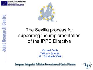 The Sevilla process for supporting the implementation of the IPPC Directive
