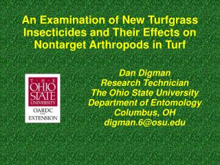 An Examination of New Turfgrass Insecticides and Their Effects on Nontarget Arthropods in Turf