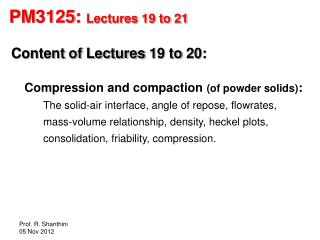 PM3125:  Lectures 19 to 21