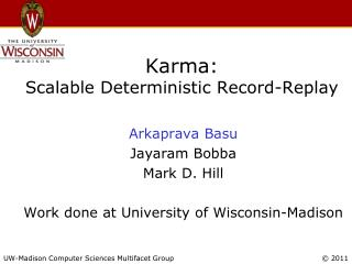 Karma: Scalable Deterministic Record-Replay