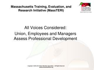 Massachusetts Training, Evaluation, and Research Initiative (MassTERI)