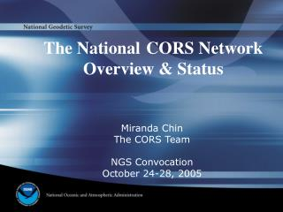 The National CORS Network Overview & Status