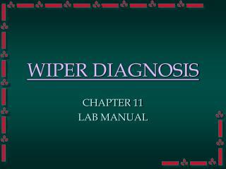 WIPER DIAGNOSIS