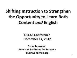 Shifting Instruction to Strengthen the Opportunity to Learn Both Content  and  English
