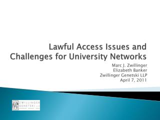 Lawful Access Issues and Challenges for University Networks
