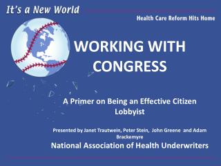 WORKING WITH CONGRESS A Primer on Being an Effective Citizen Lobbyist