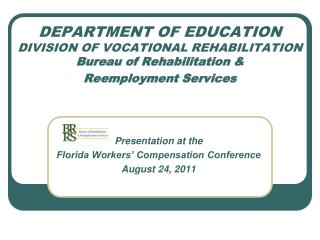 Presentation at the  Florida Workers' Compensation Conference August 24, 2011