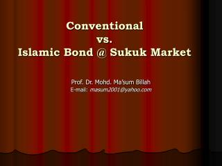 Conventional  vs. Islamic Bond @ Sukuk Market