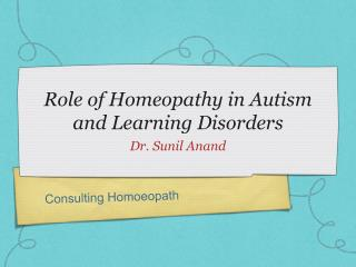 Role of Homeopathy in Autism and Learning Disorders