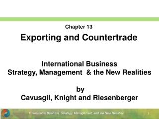 Chapter 13 Exporting and Countertrade