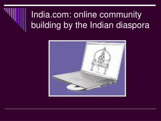 India: online community building by the Indian diaspora