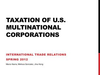 Taxation of U.S. Multinational Corporations