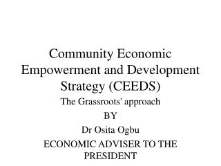 Community Economic Empowerment and Development Strategy CEEDS