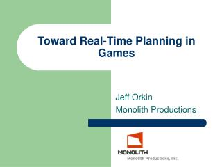 Toward Real-Time Planning in Games