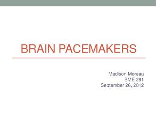 Brain Pacemakers