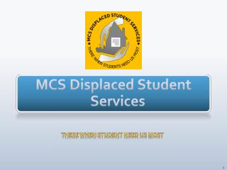 MCS Displaced Student Services