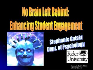 Stephanie Golski Dept. of Psychology