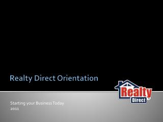 Realty Direct Orientation