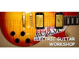 ELECTRIC GUITAR WORKSHOP