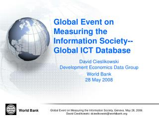 Global Event on Measuring the Information Society--Global ICT Database