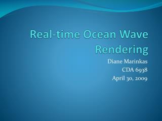 Real-time Ocean Wave Rendering