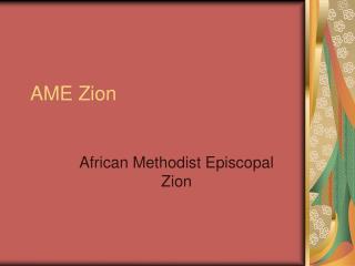 AME Zion