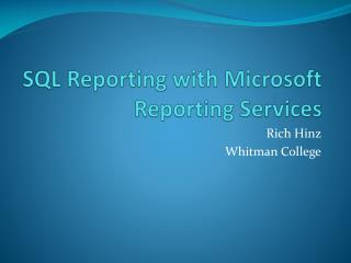 SQL Reporting with Microsoft Reporting Services